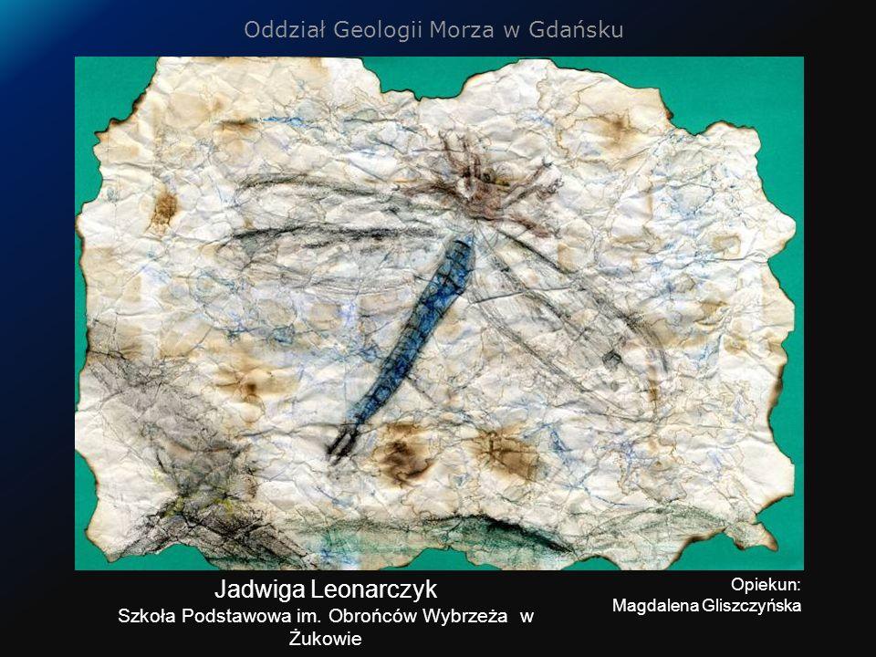 Oddział Geologii Morza w Gdańsku Jadwiga Leonarczyk Szkoła Podstawowa im.