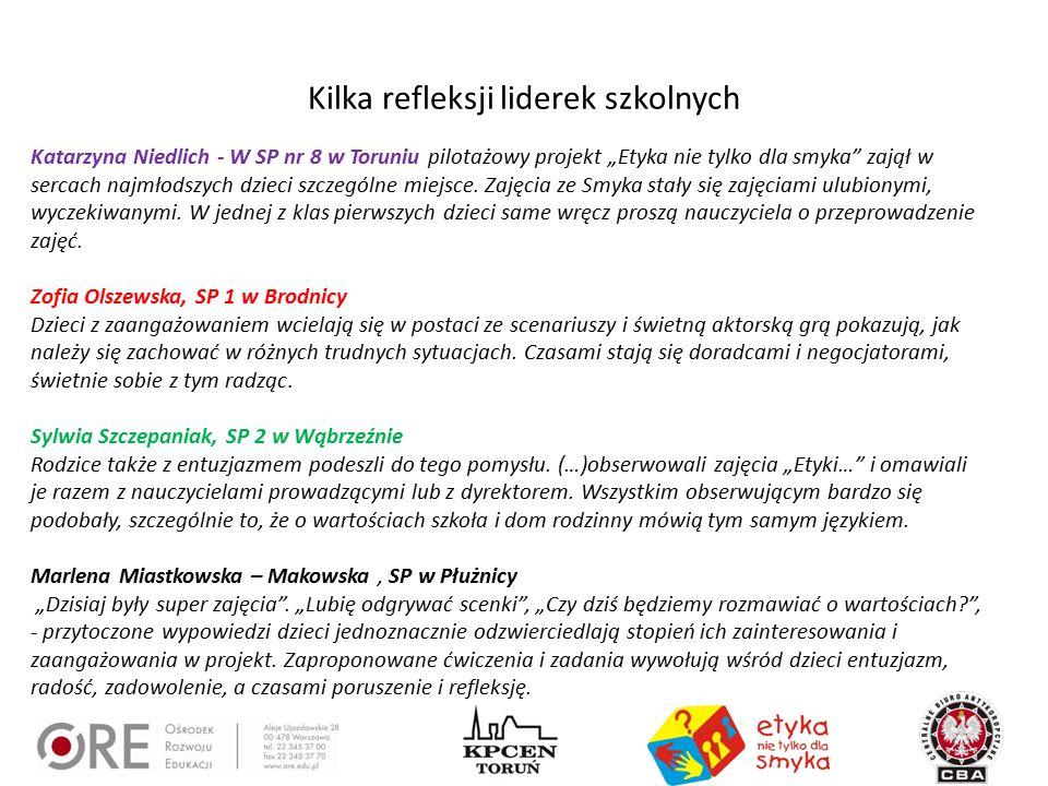 """Kilka refleksji liderek szkolnych Katarzyna Niedlich - W SP nr 8 w Toruniu pilotażowy projekt """"Etyka nie tylko dla smyka"""" zajął w sercach najmłodszych"""