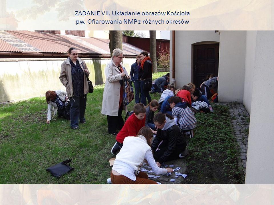 ZADANIE VII. Układanie obrazów Kościoła pw. Ofiarowania NMP z różnych okresów