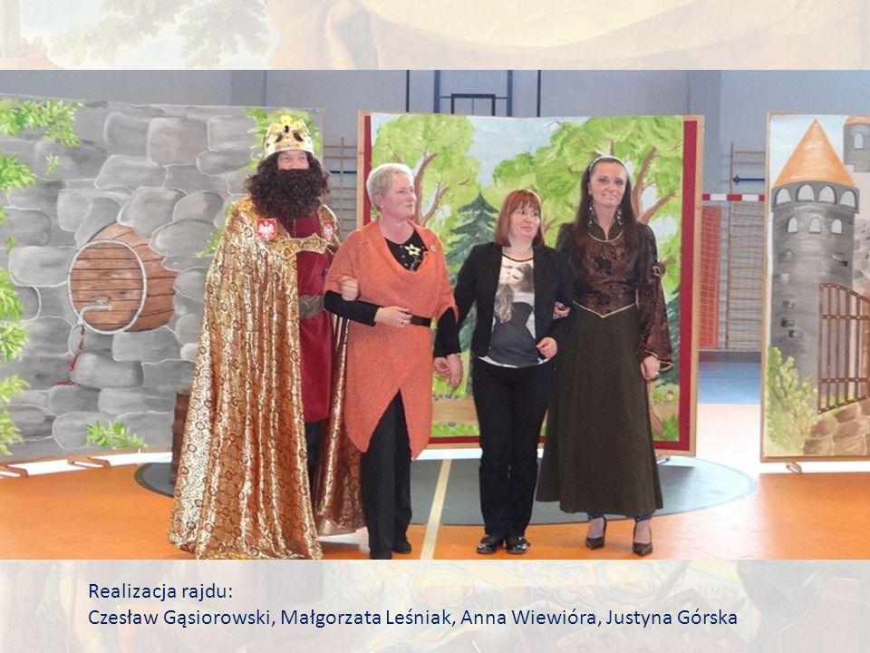 Realizacja rajdu: Czesław Gąsiorowski, Małgorzata Leśniak, Anna Wiewióra, Justyna Górska