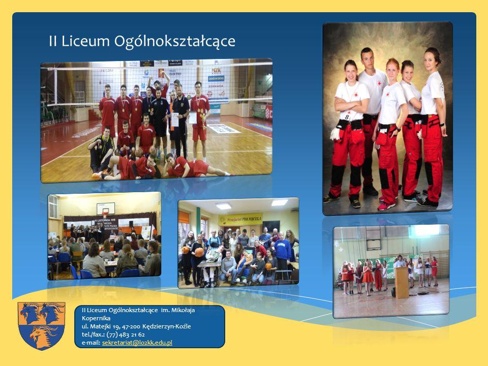II Liceum Ogólnokształcące II Liceum Ogólnokształcące im.