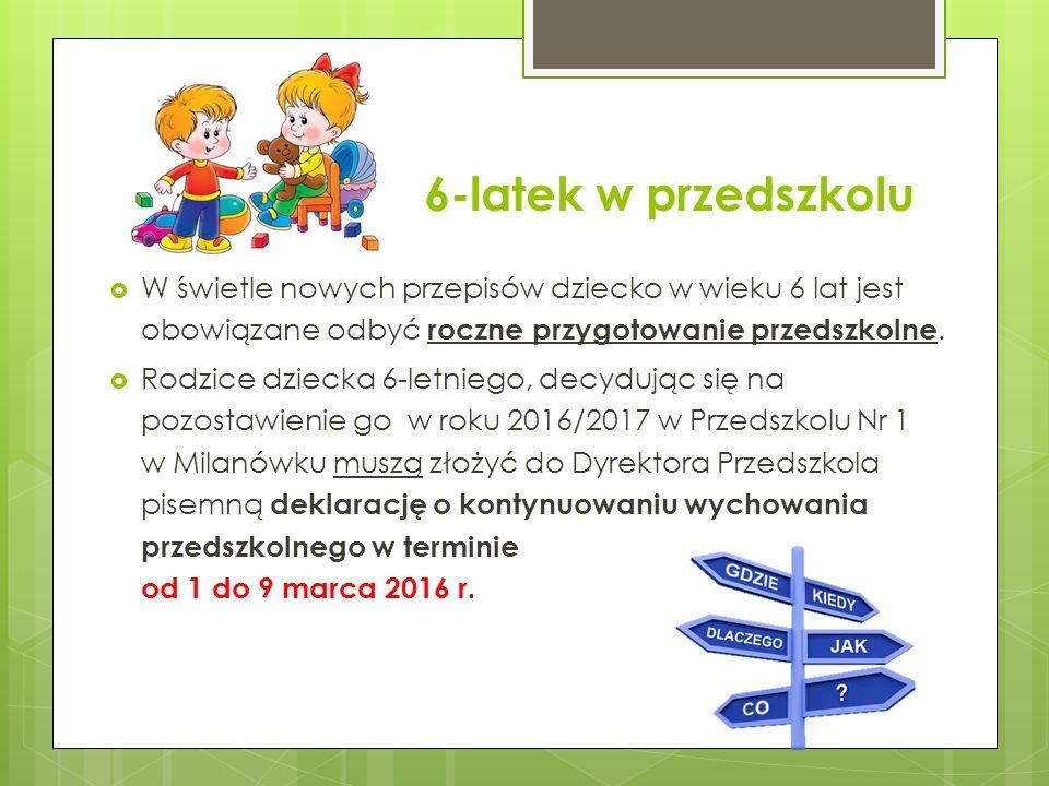 6-latek w przedszkolu  W świetle nowych przepisów dziecko w wieku 6 lat jest obowiązane odbyć roczne przygotowanie przedszkolne.