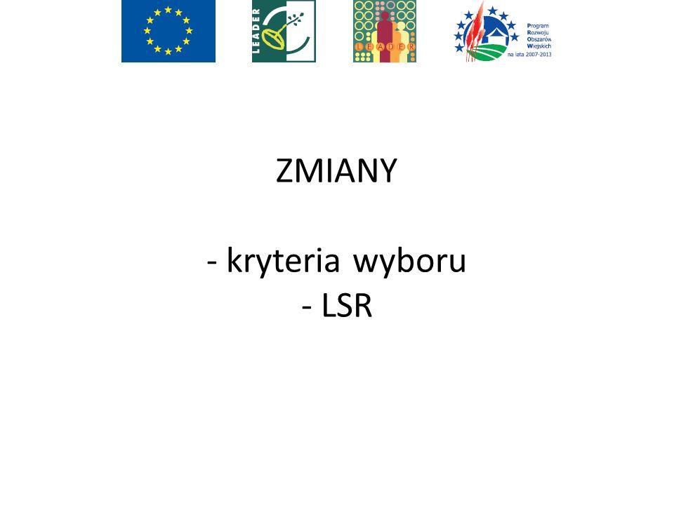 ZMIANY - kryteria wyboru - LSR