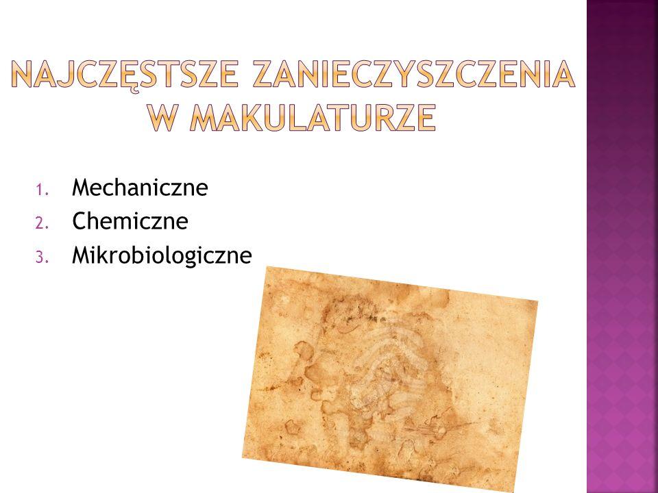 1. Mechaniczne 2. Chemiczne 3. Mikrobiologiczne
