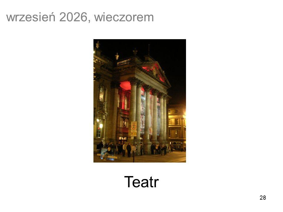 28 Teatr wrzesień 2026, wieczorem