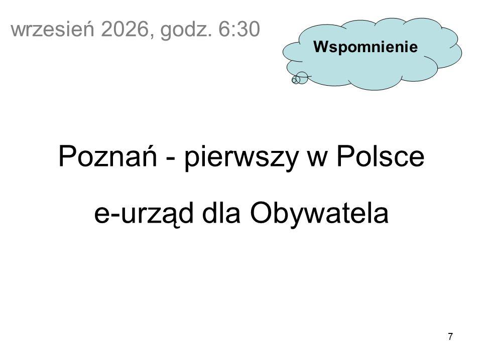 7 wrzesień 2026, godz. 6:30 Poznań - pierwszy w Polsce e-urząd dla Obywatela Wspomnienie