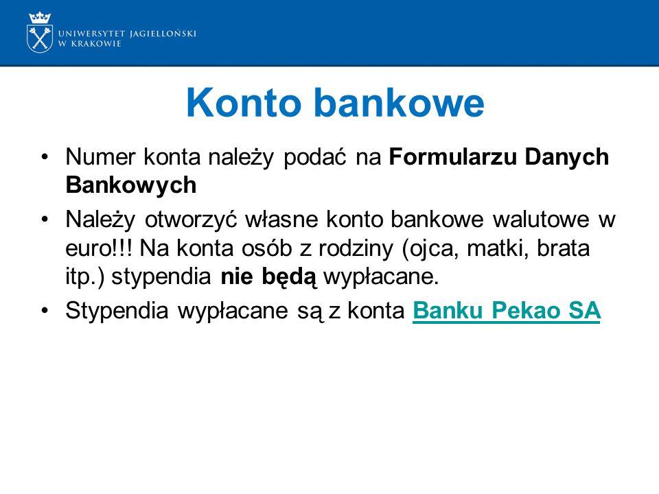 Konto bankowe Numer konta należy podać na Formularzu Danych Bankowych Należy otworzyć własne konto bankowe walutowe w euro!!.