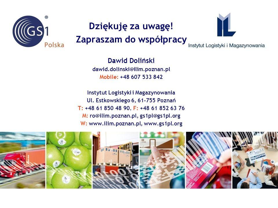 Dziękuję za uwagę! Zapraszam do współpracy Dawid Doliński dawid.dolinski@ilim.poznan.pl Mobile: +48 607 533 842 Instytut Logistyki i Magazynowania Ul.
