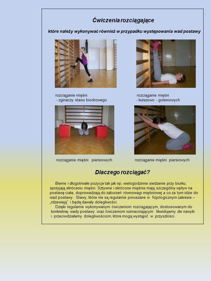 Ćwiczenia rozciągające które należy wykonywać również w przypadku występowania wad postawy rozciąganie mięśni rozciąganie mięśni - zginaczy stawu biod