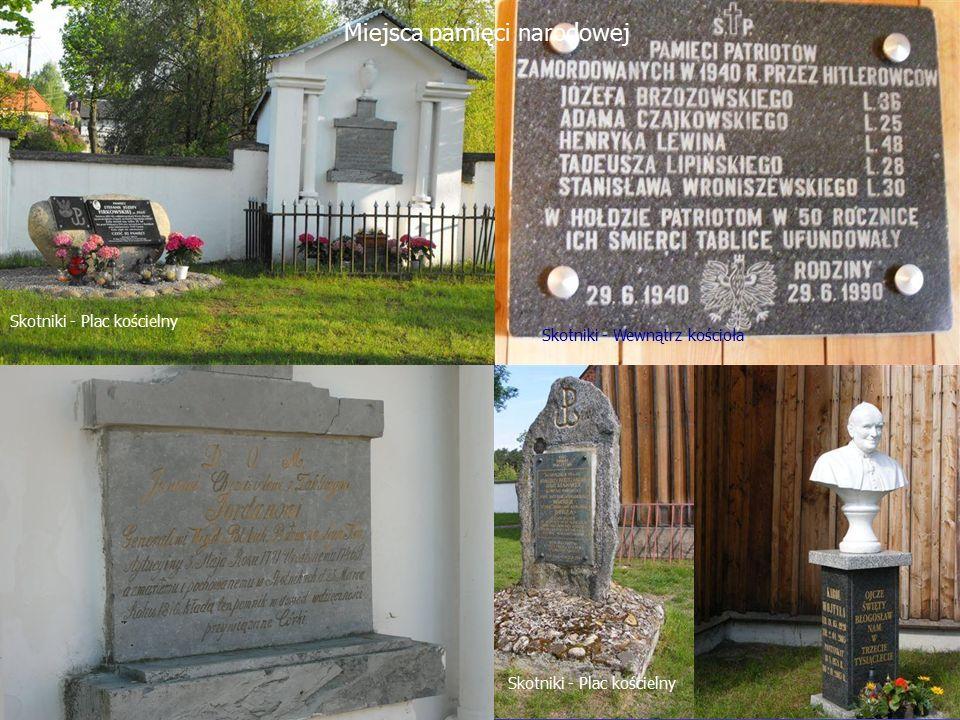 Skotniki - Plac kościelny Skotniki - Wewnątrz kościoła Miejsca pamięci narodowej