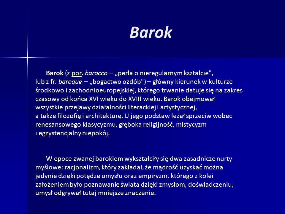 """Barok (z por. barocco – """"perła o nieregularnym kształcie ,por lub z fr."""