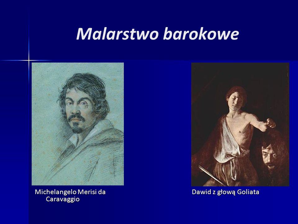 Malarstwo barokowe Michelangelo Merisi da Caravaggio Dawid z głową Goliata