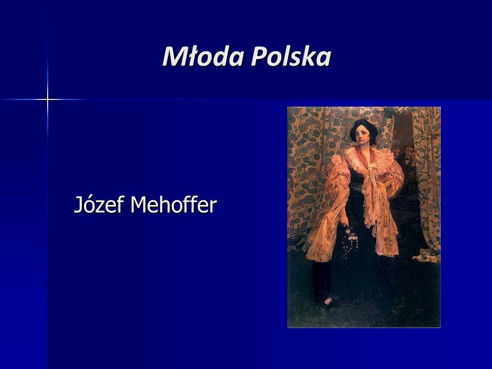 Młoda Polska Józef Mehoffer