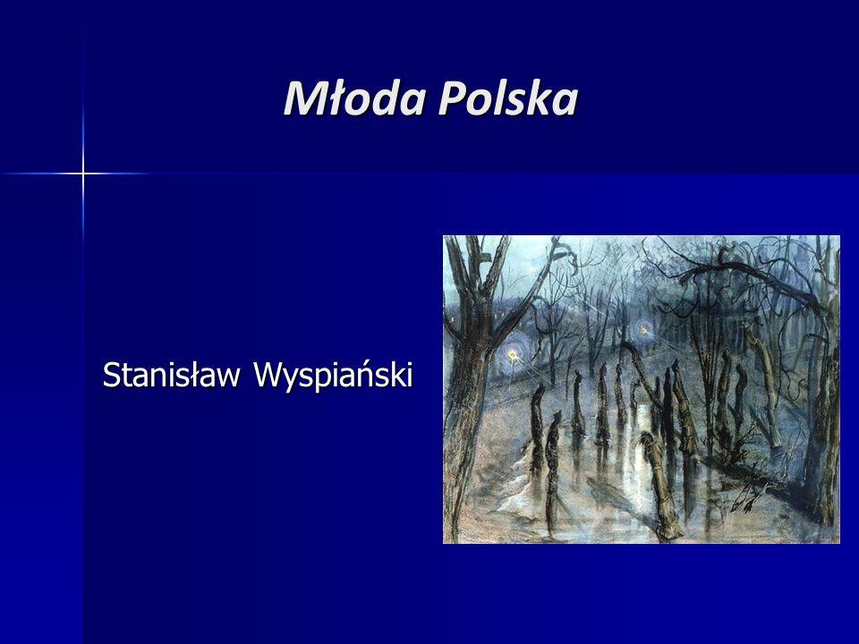 Młoda Polska Stanisław Wyspiański