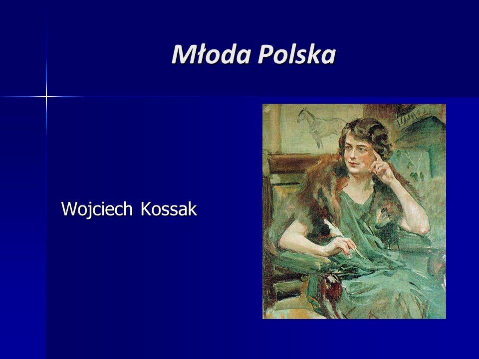 Młoda Polska Wojciech Kossak