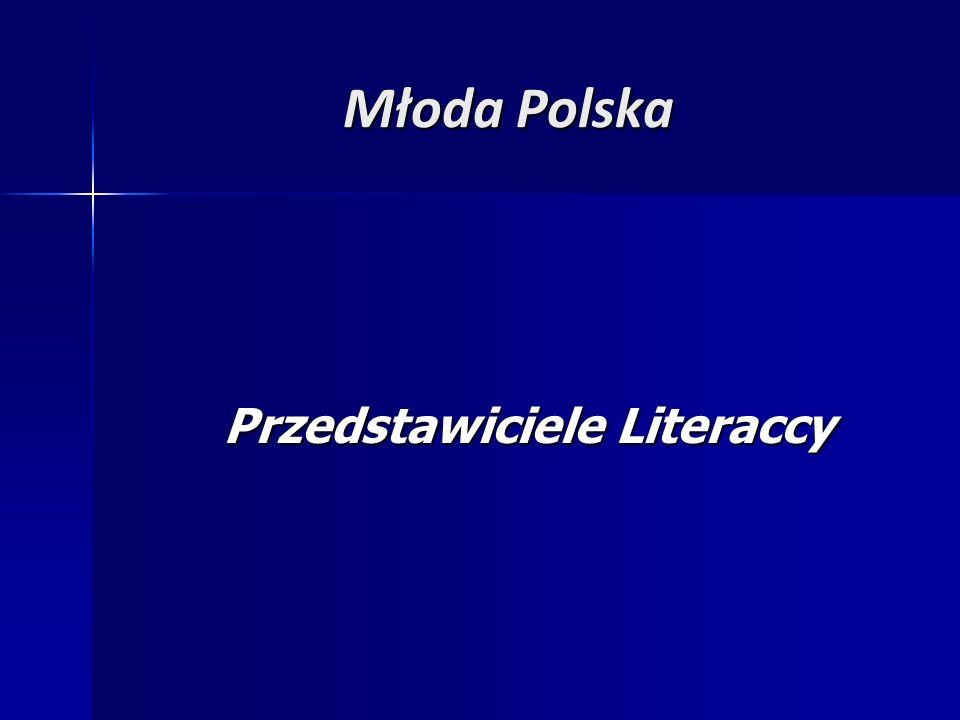 Młoda Polska Przedstawiciele Literaccy