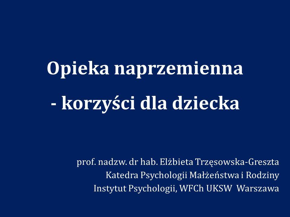 Bibliografia (wybór) Bastaits K., Ponnet K.i Mortelmans D.