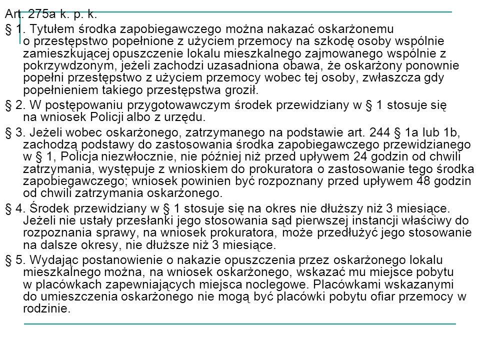 Art. 275a k. p. k. § 1.