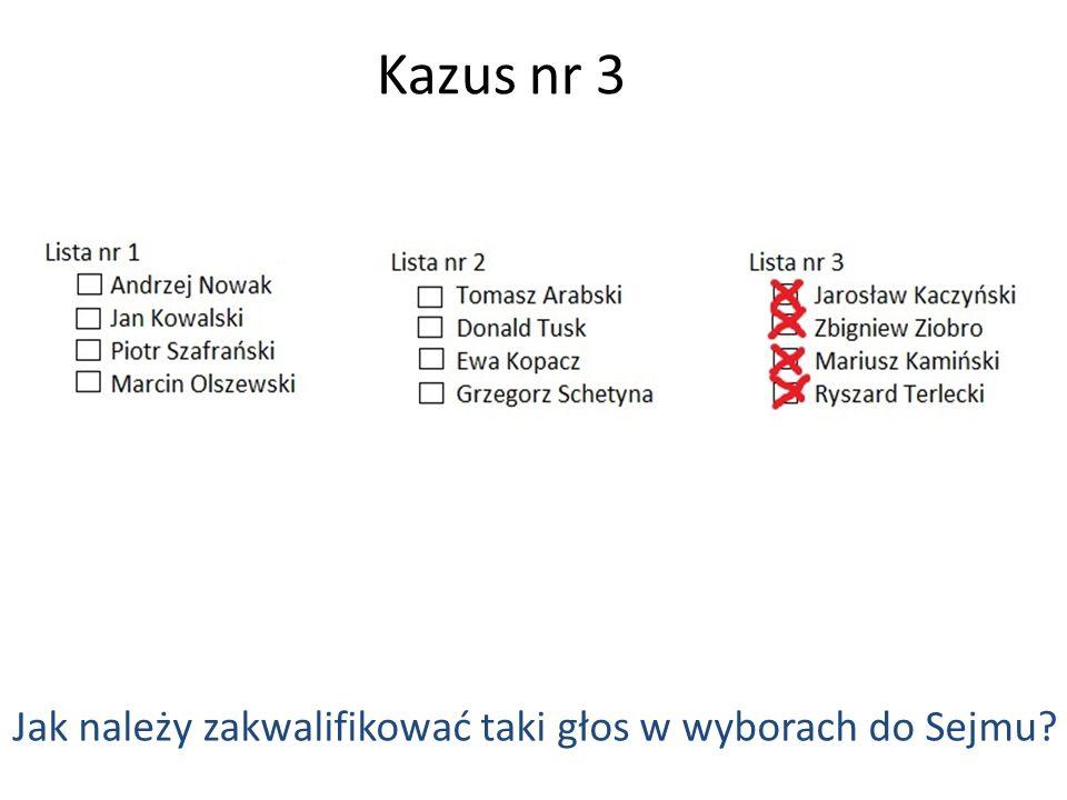 Kazus nr 3 Jak należy zakwalifikować taki głos w wyborach do Sejmu?