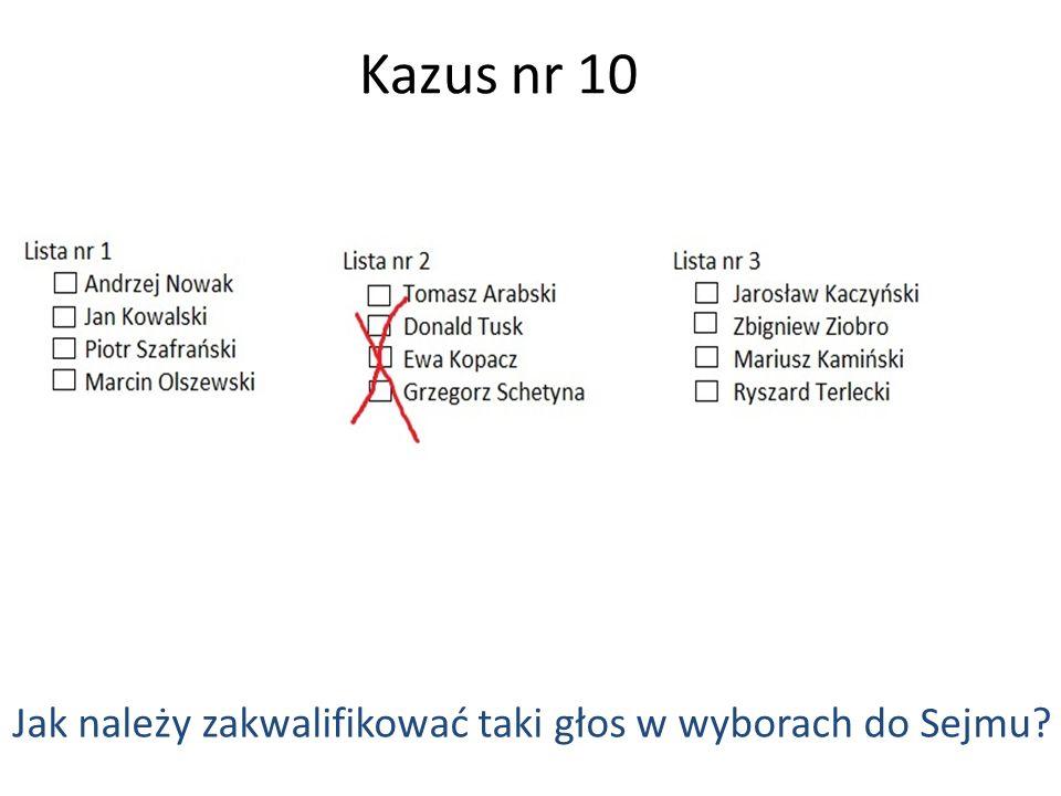 Kazus nr 10 Jak należy zakwalifikować taki głos w wyborach do Sejmu