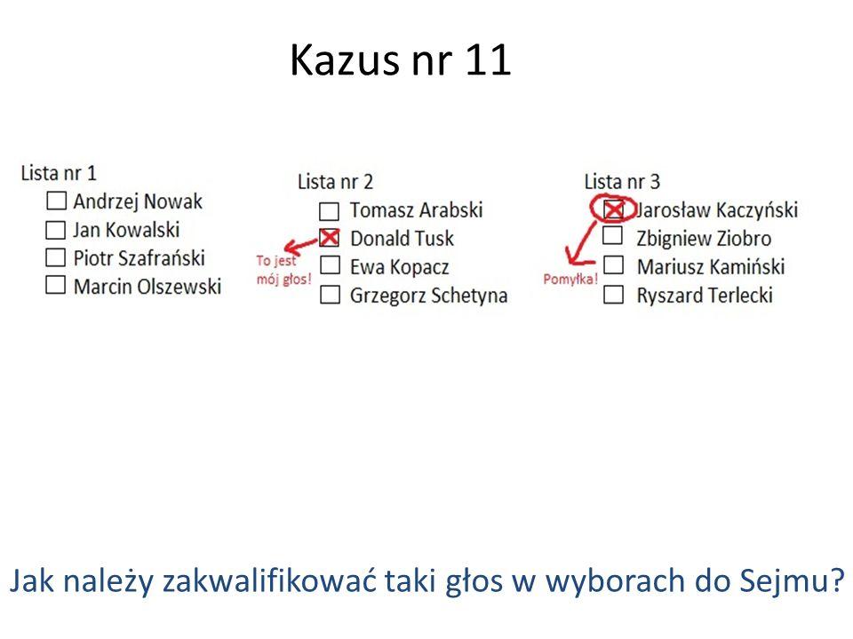 Kazus nr 11 Jak należy zakwalifikować taki głos w wyborach do Sejmu