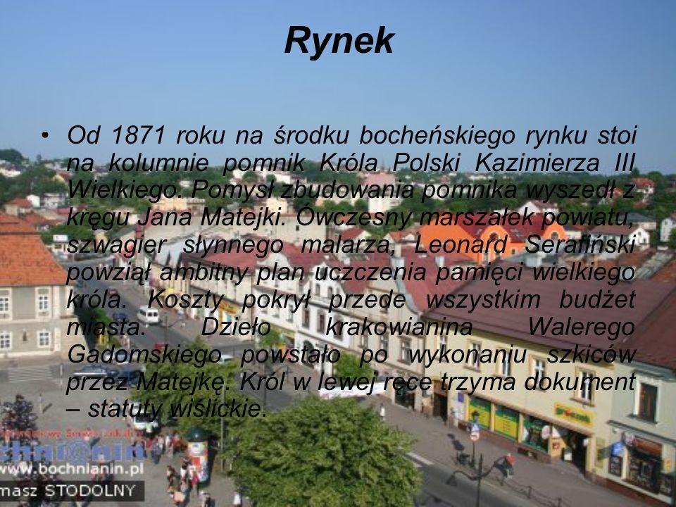 Rynek Od 1871 roku na środku bocheńskiego rynku stoi na kolumnie pomnik Króla Polski Kazimierza III Wielkiego.