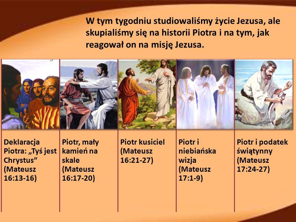 """""""A odpowiadając Szymon Piotr rzekł: Tyś jest Chrystus, Syn Boga żywego (Mateusz 16:16) Jezus zadał podwójne pytanie: """"Za kogo ludzie uważają Syna Człowieczego? [co świat mówi o Jezusie z Nazaretu?] i """"A wy za kogo mnie uważacie? [kim jest Jezus dla ciebie?] (Mateusz 16:13, 15)."""