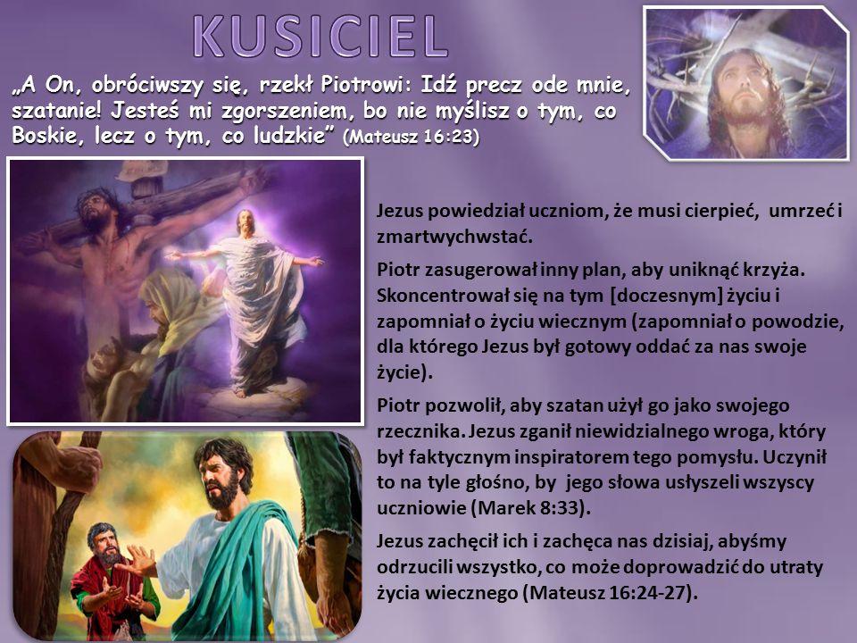 Bóg wysłał dwóch mężów, aby wzmocnić Jezusa przed Jego cierpieniem (Łukasz 9:31).