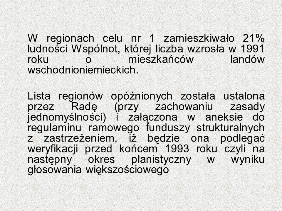 W regionach celu nr 1 zamieszkiwało 21% ludności Wspólnot, której liczba wzrosła w 1991 roku o mieszkańców landów wschodnioniemieckich. Lista regionów