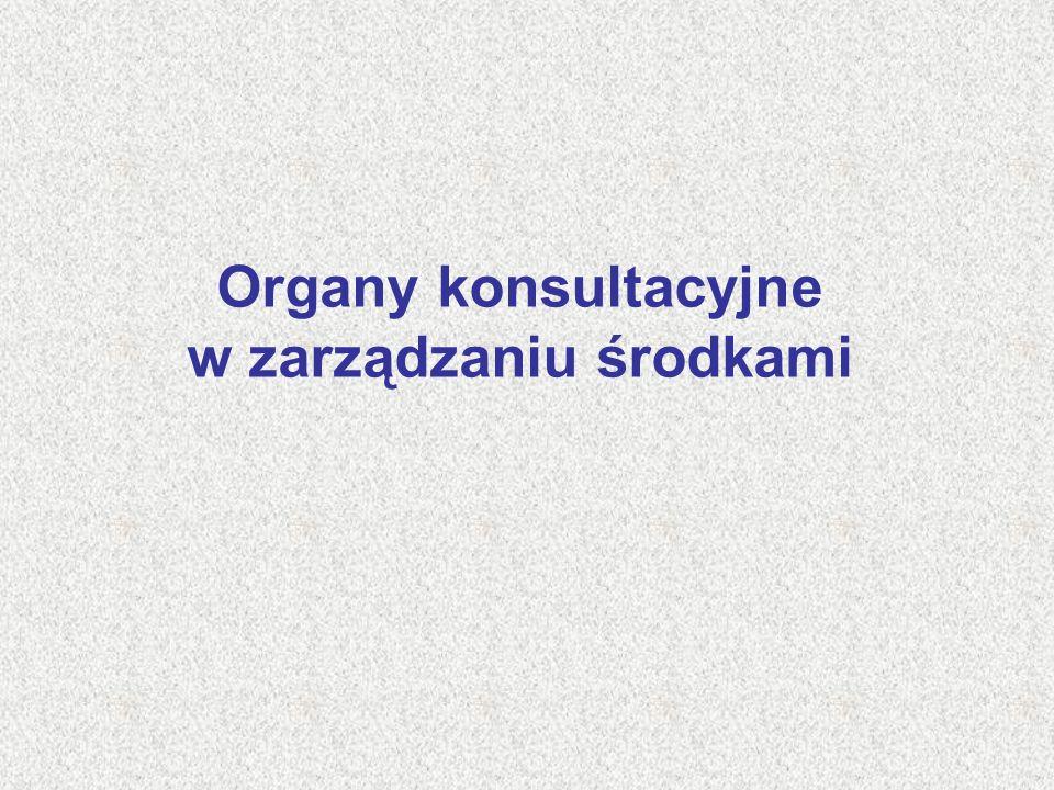 Organy konsultacyjne w zarządzaniu środkami
