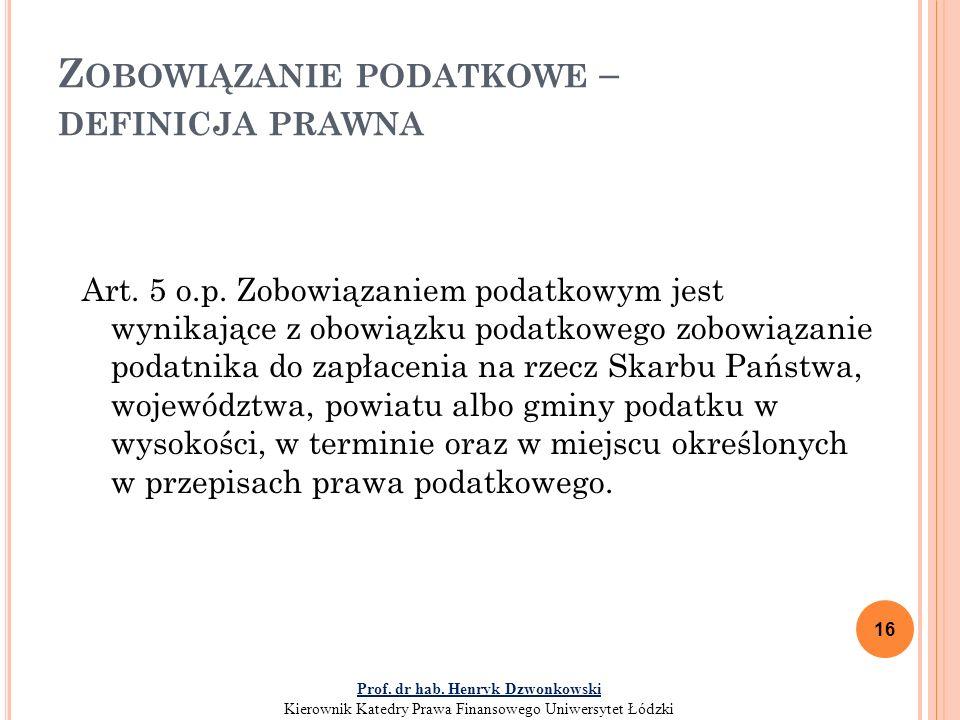 Z OBOWIĄZANIE PODATKOWE – DEFINICJA PRAWNA Art.5 o.p.