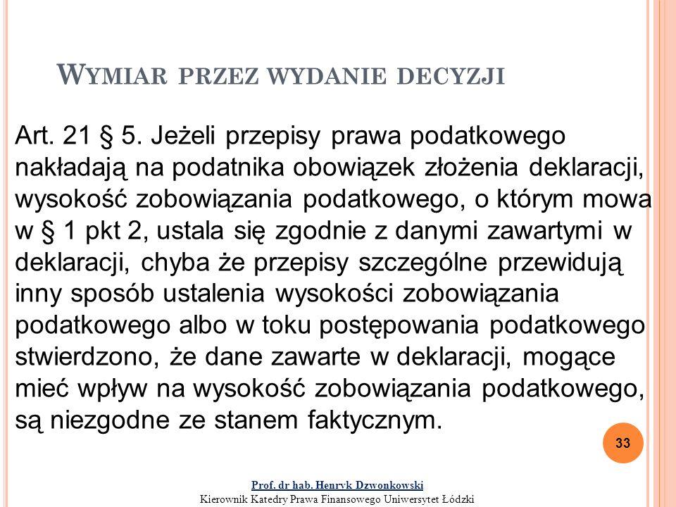 W YMIAR PRZEZ WYDANIE DECYZJI 33 Art.21 § 5.