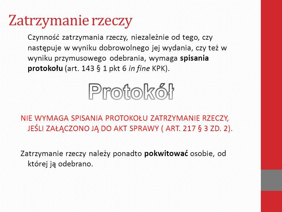 Przeszukanie Art.222 - INSTYTUCJA PAŃSTWOWA LUB SAMORZĄDOWA § 1.