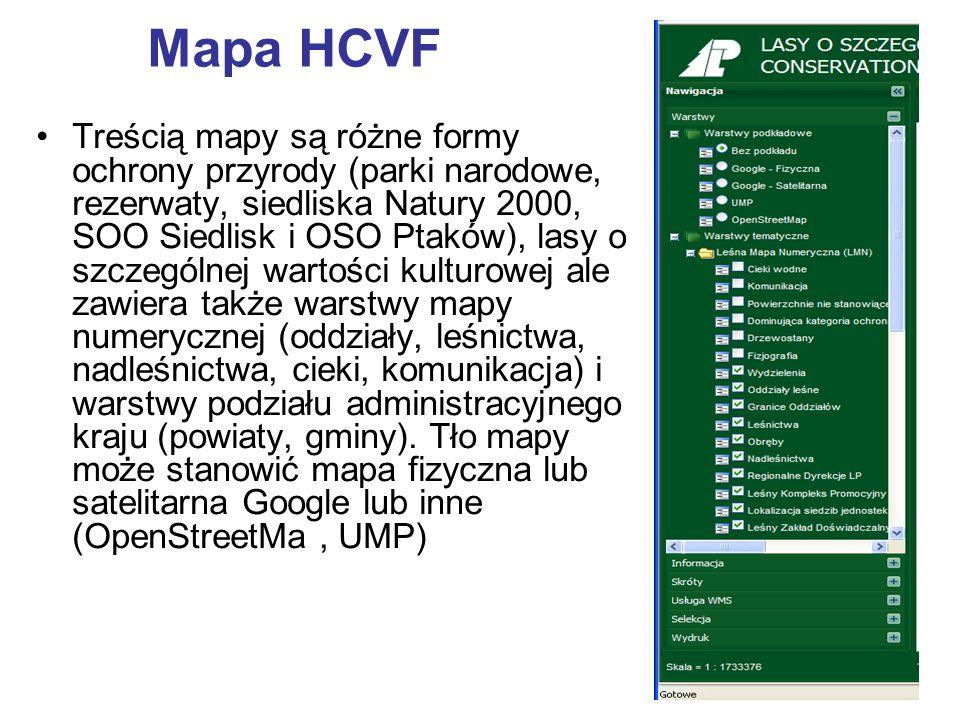 Mapa HCVF Treścią mapy są różne formy ochrony przyrody (parki narodowe, rezerwaty, siedliska Natury 2000, SOO Siedlisk i OSO Ptaków), lasy o szczególn