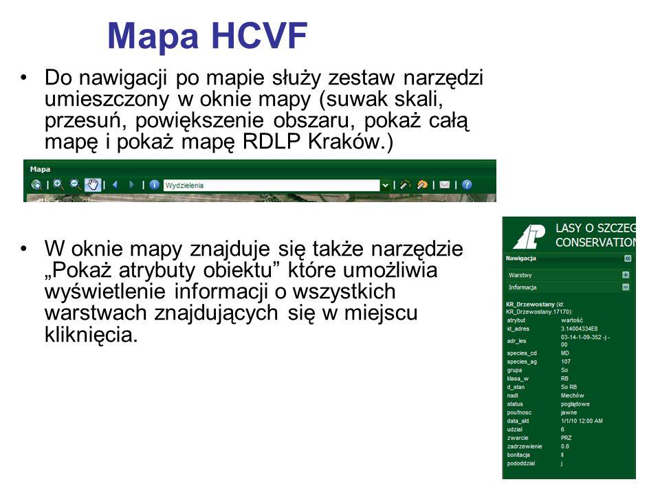 Mapa HCVF Do nawigacji po mapie służy zestaw narzędzi umieszczony w oknie mapy (suwak skali, przesuń, powiększenie obszaru, pokaż całą mapę i pokaż ma