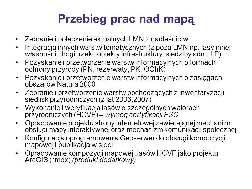 Przebieg prac nad mapą Zebranie i połączenie aktualnych LMN z nadleśnictw Integracja innych warstw tematycznych (z poza LMN np. lasy innej własności,