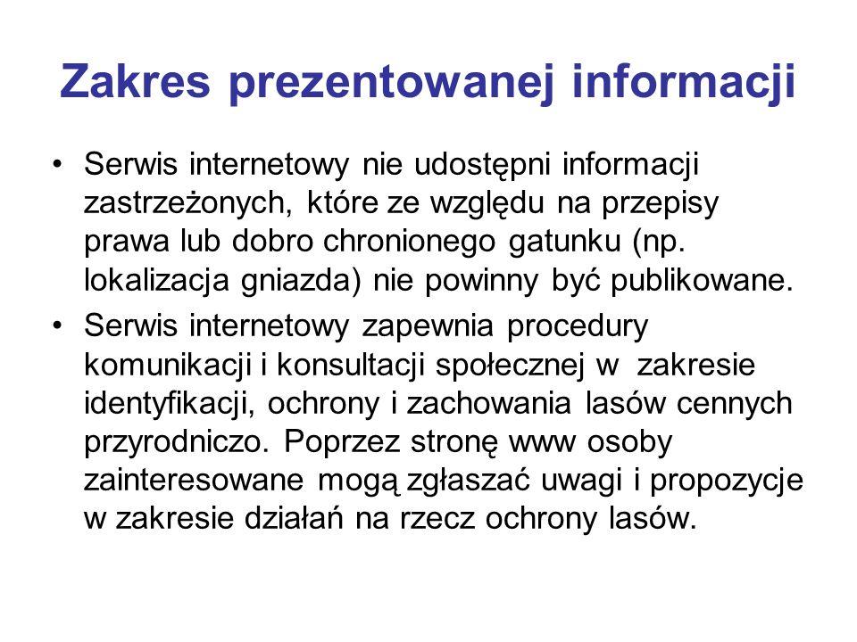 Zakres prezentowanej informacji Serwis internetowy nie udostępni informacji zastrzeżonych, które ze względu na przepisy prawa lub dobro chronionego ga