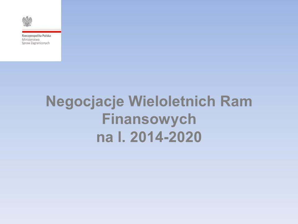 Negocjacje Wieloletnich Ram Finansowych na l. 2014-2020