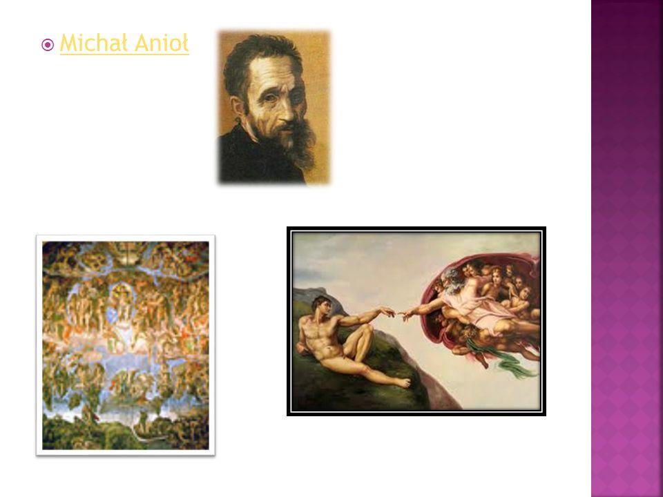  Michał Anioł Michał Anioł