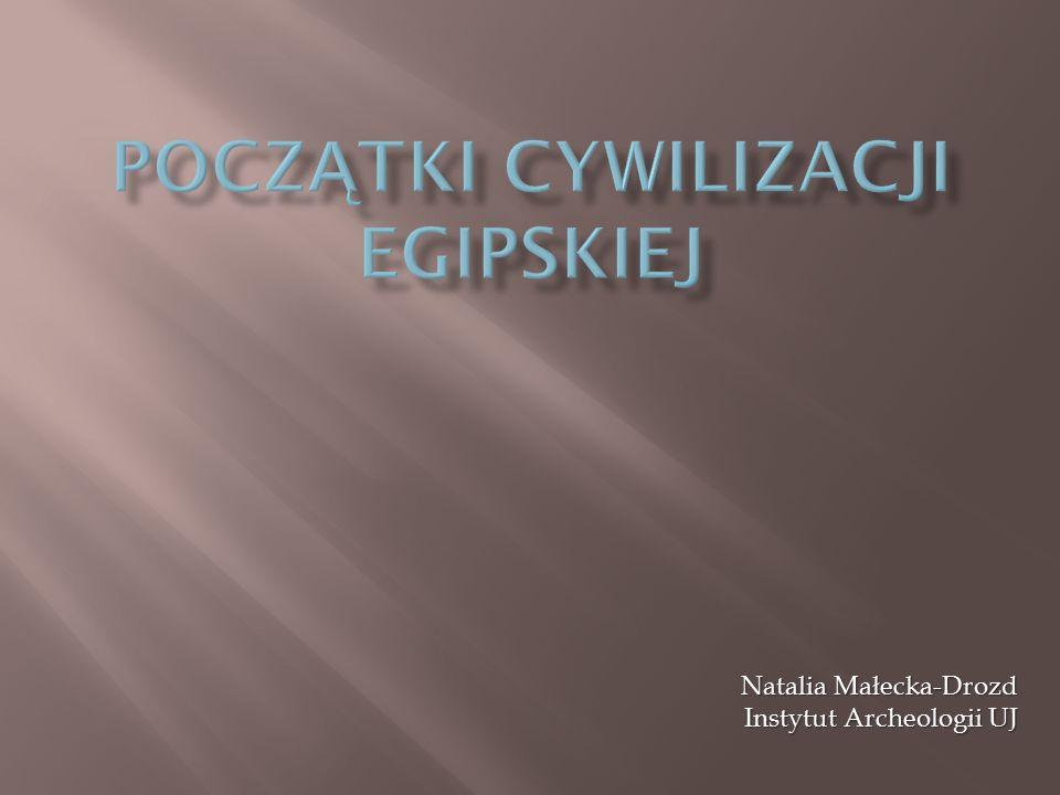 Natalia Małecka-Drozd Instytut Archeologii UJ