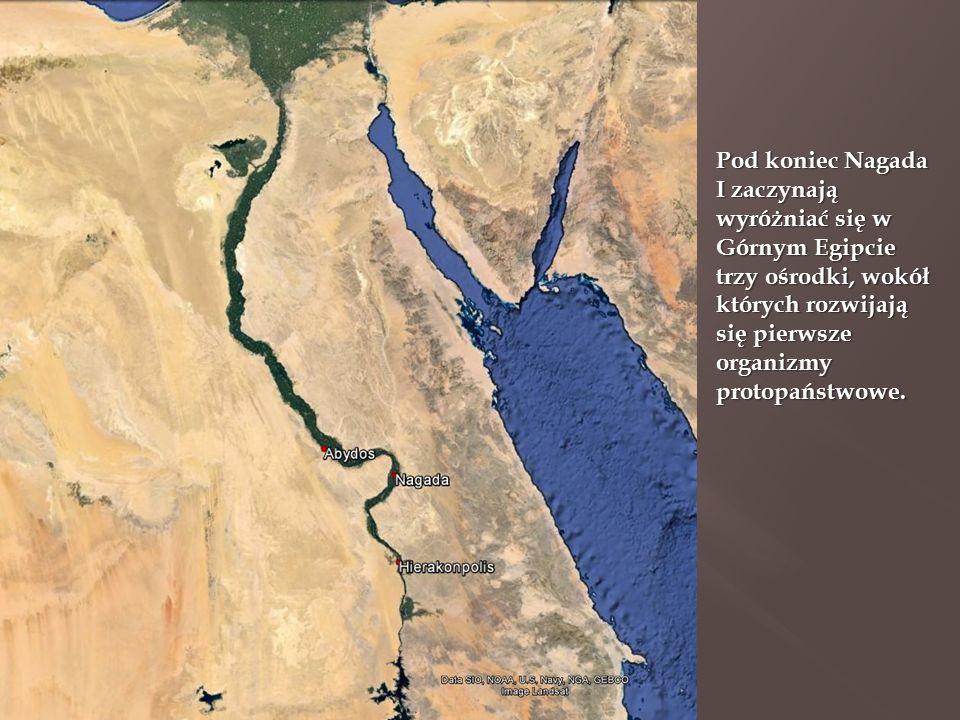 Pod koniec Nagada I zaczynają wyróżniać się w Górnym Egipcie trzy ośrodki, wokół których rozwijają się pierwsze organizmy protopaństwowe.