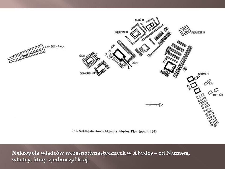 Nekropola władców wczesnodynastycznych w Abydos – od Narmera, władcy, który zjednoczył kraj.