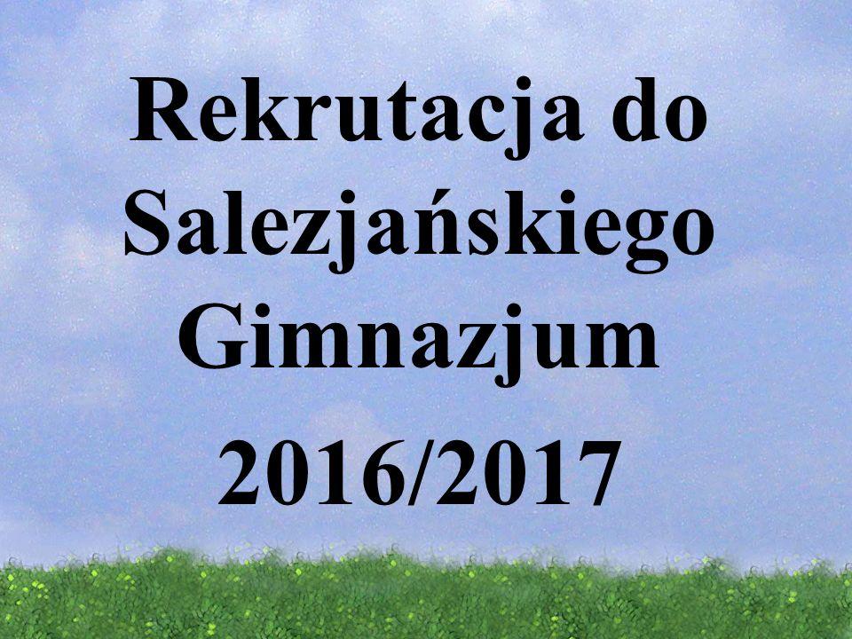 Rekrutacja do Salezjańskiego Gimnazjum 2016/2017
