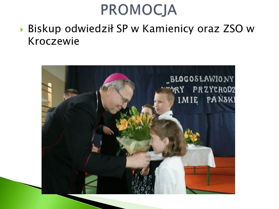  Biskup odwiedził SP w Kamienicy oraz ZSO w Kroczewie