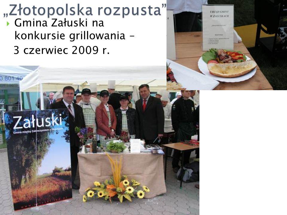  Gmina Załuski na konkursie grillowania – 3 czerwiec 2009 r.