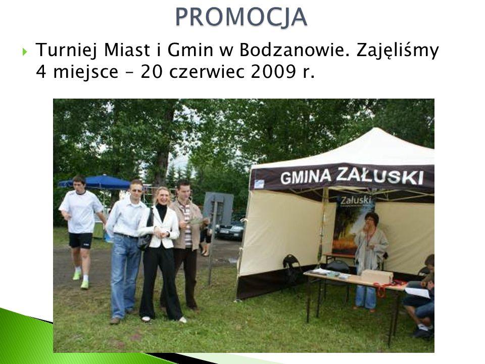  Turniej Miast i Gmin w Bodzanowie. Zajęliśmy 4 miejsce – 20 czerwiec 2009 r.