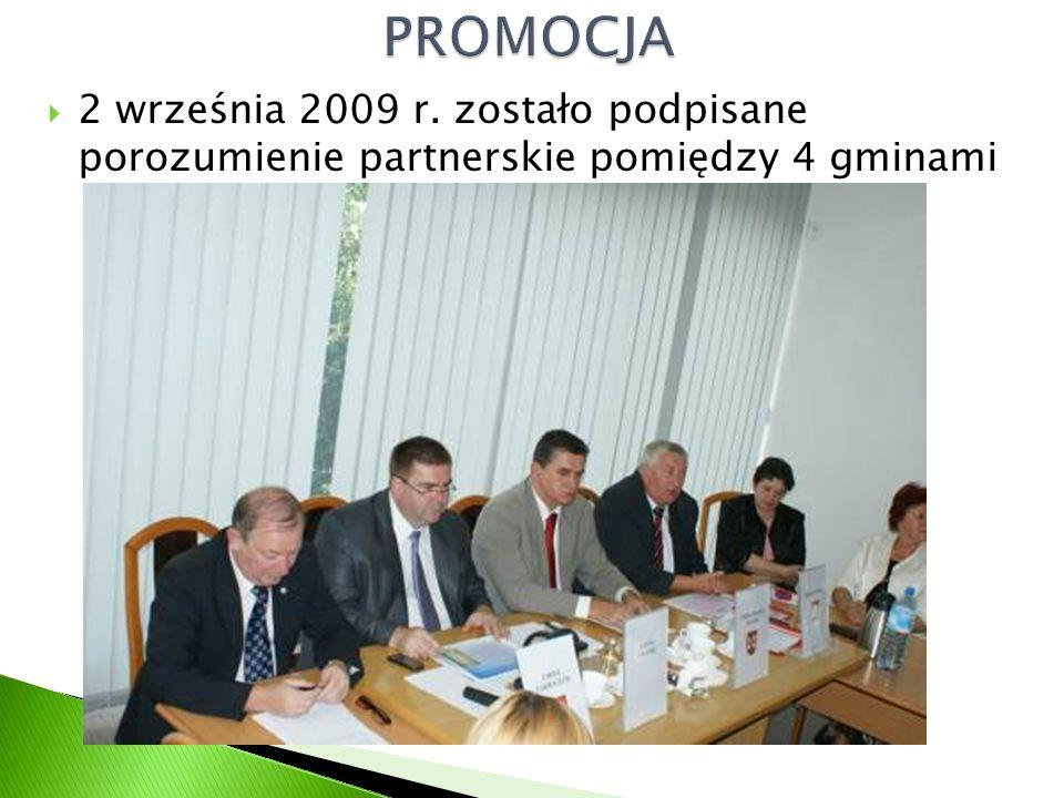  2 września 2009 r. zostało podpisane porozumienie partnerskie pomiędzy 4 gminami