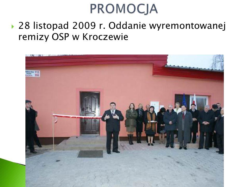  28 listopad 2009 r. Oddanie wyremontowanej remizy OSP w Kroczewie