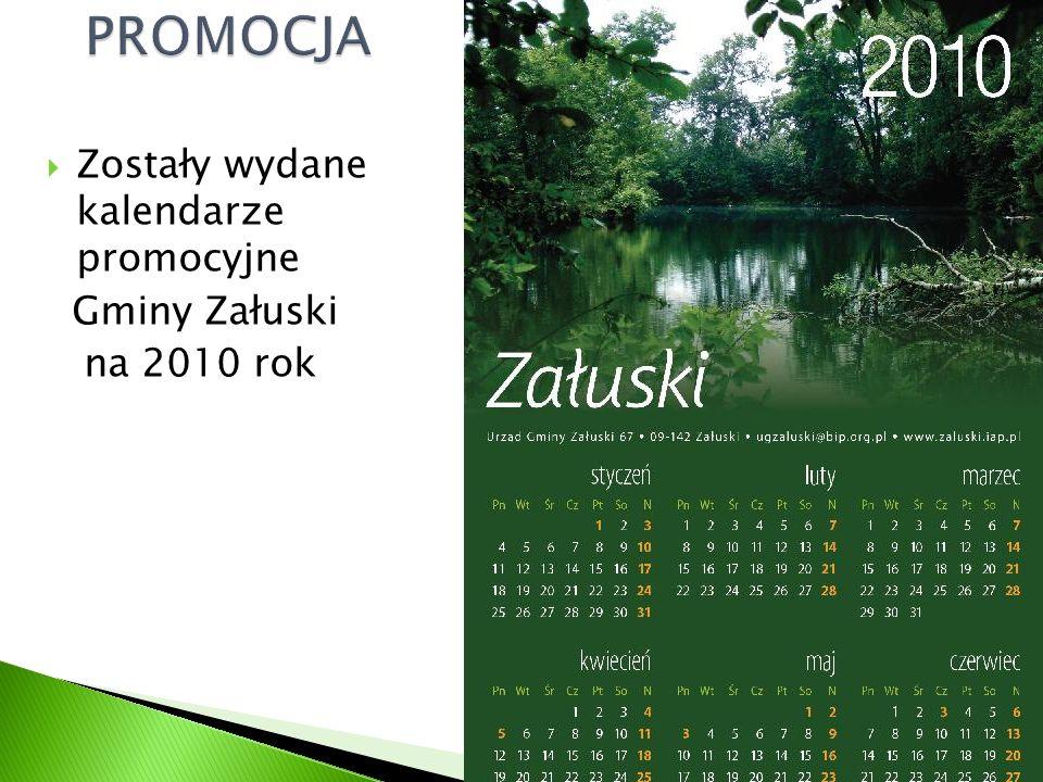  Zostały wydane kalendarze promocyjne Gminy Załuski na 2010 rok