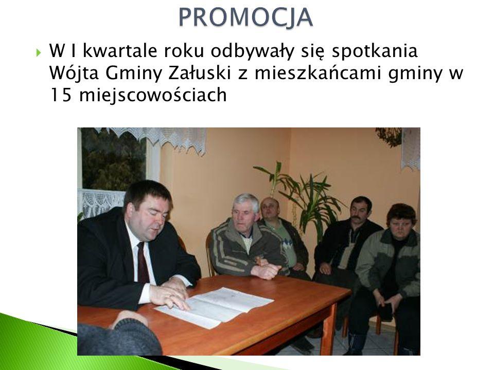  W I kwartale roku odbywały się spotkania Wójta Gminy Załuski z mieszkańcami gminy w 15 miejscowościach